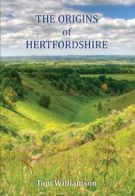 The Origins of Hertfordshire