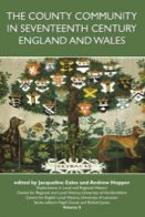 The County Community in Seventeenth-century England and Wales