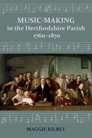 Music-making in the Hertfordshire Parish, 1760–1870