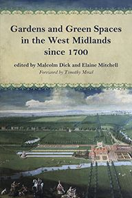 Gardens and Green Spaces in the West Midlands since 1700